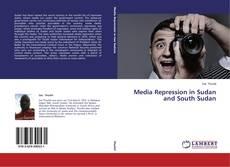 Capa do livro de Media Repression in Sudan and South Sudan