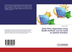 Bookcover of ZnTe films deposited using SILAR method: can be used as optical window