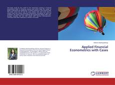 Bookcover of Applied Financial Econometrics with Cases
