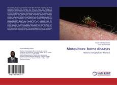 Bookcover of Mosquitoes- borne diseases