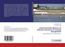 Bookcover of Environmental Review of Salinity Intrusion of Coastal Bangladesh