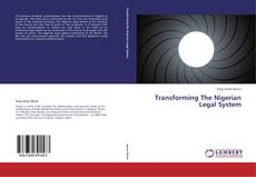Bookcover of Transforming The Nigerian Legal System