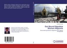 Portada del libro de Out Bound Nepalese Women Migrants