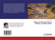 Buchcover von Status of Selected Heavy Metals in Indian Hares