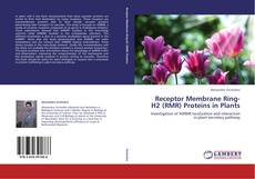 Обложка Receptor Membrane Ring-H2 (RMR) Proteins in Plants