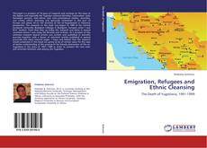 Buchcover von Emigration, Refugees and Ethnic Cleansing