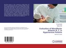Portada del libro de Evaluation of Mandibular Anterior N. C. in Hypertensive Patients