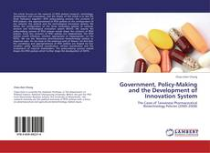 Bookcover of Government, Policy-Making and the Development of Innovation System
