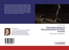 Electrophysiological Characterization Of Snake Venoms的封面