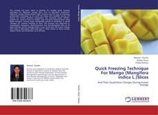 Copertina di Quick Freezing Technique For Mango (Mangifera indica L.)Slices