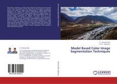 Bookcover of Model Based Color Image Segmentation Techniques