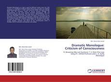 Portada del libro de Dramatic Monologue: Criticism of Consciousness