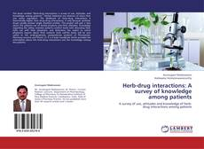 Bookcover of Herb-drug interactions: A survey of knowledge among patients