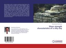 Bookcover of Shear strength characteristics of a silty clay