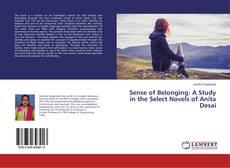 Bookcover of Sense of Belonging: A Study in the Select Novels of Anita Desai