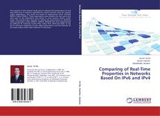 Bookcover of Comparing of Real-Time Properties in Networks Based On IPv6 and IPv4