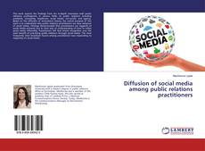 Borítókép a  Diffusion of social media among public relations practitioners - hoz