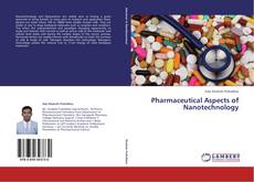 Bookcover of Pharmaceutical Aspects of Nanotechnology