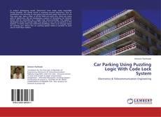 Borítókép a  Car Parking Using Puzzling Logic With Code Lock System - hoz