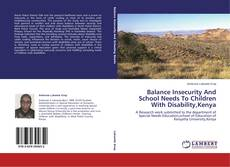 Bookcover of Balance Insecurity And School Needs To Children With Disability,Kenya
