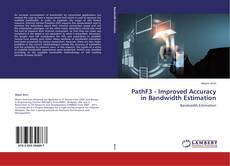 Bookcover of PathF3 - Improved Accuracy in Bandwidth Estimation