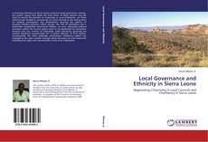 Bookcover of Local Governance and Ethnicity in Sierra Leone