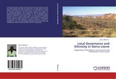 Обложка Local Governance and Ethnicity in Sierra Leone