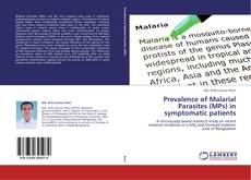 Buchcover von Prevalence of Malarial Parasites (MPs) in symptomatic patients