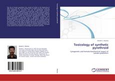 Bookcover of Toxicology of synthetic pyrethroid