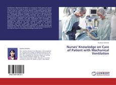 Bookcover of Nurses' Knowledge on Care of Patient with Mechanical Ventilation