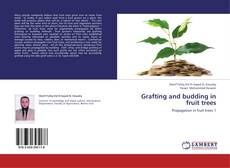 Bookcover of Grafting and budding in fruit trees