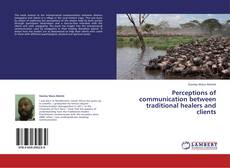 Обложка Perceptions of communication between traditional healers and clients