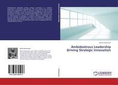 Buchcover von Ambidextrous Leadership Driving Strategic Innovation