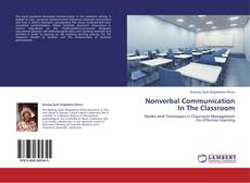 Bookcover of Nonverbal Communication In The Classroom