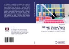 Nitrogen Mustard Agents (HN-1, HN-2 & HN-3) kitap kapağı