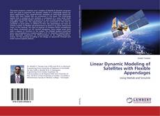 Bookcover of Linear Dynamic Modeling of Satellites with Flexible Appendages
