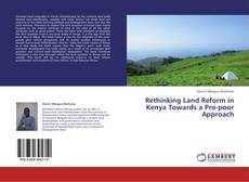 Couverture de Rethinking Land Reform in Kenya Towards a Pro-poor Approach