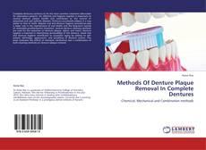 Bookcover of Methods Of Denture Plaque Removal In Complete Dentures