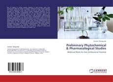 Borítókép a  Preliminary Phytochemical & Pharmacological Studies - hoz