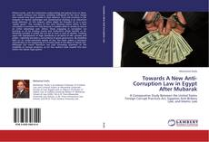 Bookcover of Towards A New Anti-Corruption Law in Egypt After Mubarak