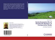 Portada del libro de Socio-Economic life of Handicraft Workers :A Comparative Study
