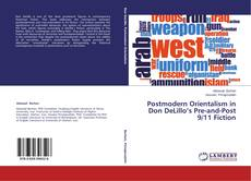 Bookcover of Postmodern Orientalism in Don DeLillo's Pre-and-Post 9/11 Fiction