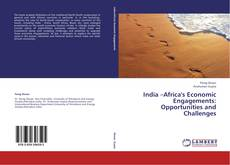 Copertina di India –Africa's Economic Engagements: Opportunities and Challenges