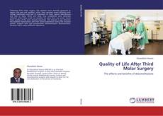 Bookcover of Quality of Life After Third Molar Surgery