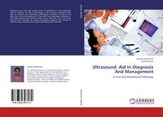 Copertina di Ultrasound: Aid In Diagnosis And Management