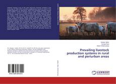Portada del libro de Prevailing livestock production systems in rural and periurban areas