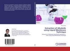 Bookcover of Extraction of Alkaloids using Liquid Membrane Technique