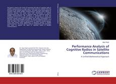 Bookcover of Performance Analysis of Cognitive Radios in Satellite Communications
