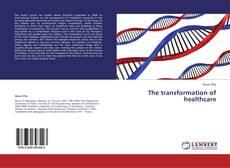 Borítókép a  The transformation of healthcare - hoz