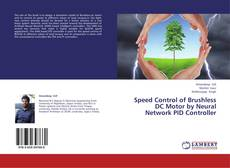Bookcover of Speed Control of Brushless DC Motor by Neural Network PID Controller